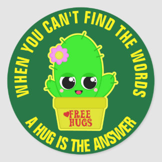 A Hug is The Answer Round Sticker