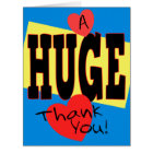 A HUGE Thank You Extra Large 8 x 10 Card