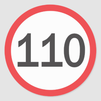 A hundred and ten speed limit classic round sticker