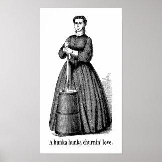 A Hunka Hunka Churnin' Love Print