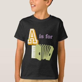 A is for Accordion T-Shirt