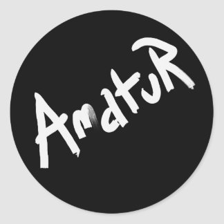 A is for AMATEUR: Designs from the I Am A ..Shop. Classic Round Sticker