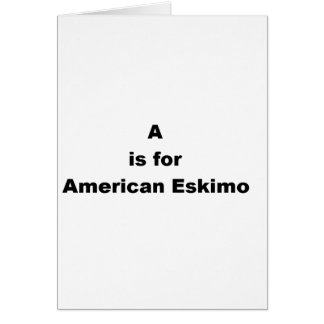 a is for american eskimo card