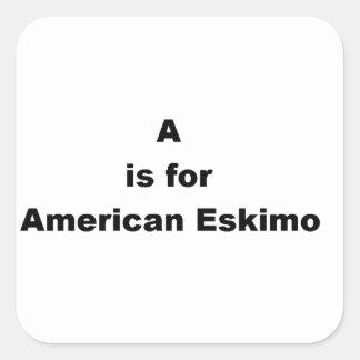 a is for american eskimo square sticker