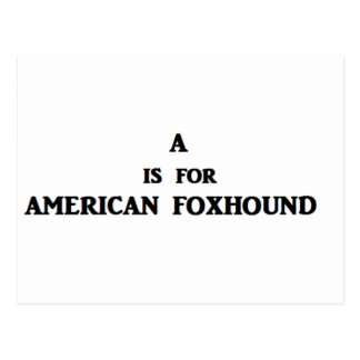 a is for american foxhound postcard
