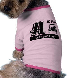 A Is For Antique Cars Pet T Shirt