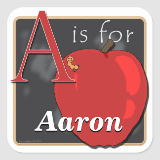 A Is For Apple A Is For Aaron Square Sticker