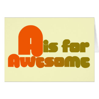 A is for Awesome Note Card
