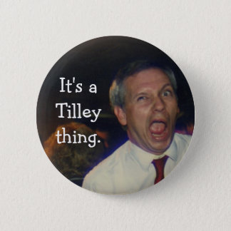 A Jimmy fit. 2 Inch Round Button