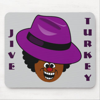 A Jive Turkey is Stuffed Full of Himself Mouse Pad