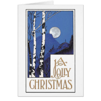 A Jolly Chistmas is . . . Card