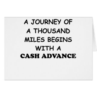 A Journey of A Thousand Miles Begins With A Cash A Card