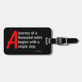 A Journey of a Thousand Miles by Laozi Luggage Tag