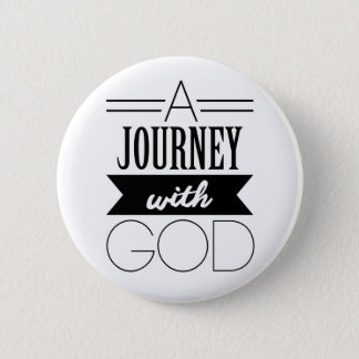 A Journey with God 2 Inch Round Button