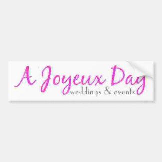 A Joyeux Day Bumper Sticker