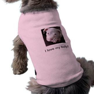 A kindness to the Bully breed! Doggie Shirt