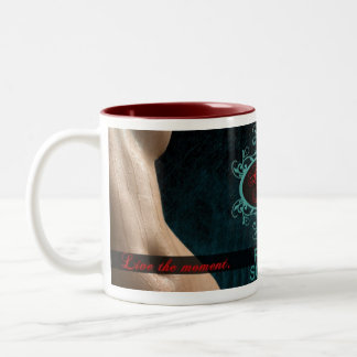 A Lady's Pleasure ... Live the moment. Two-Tone Coffee Mug