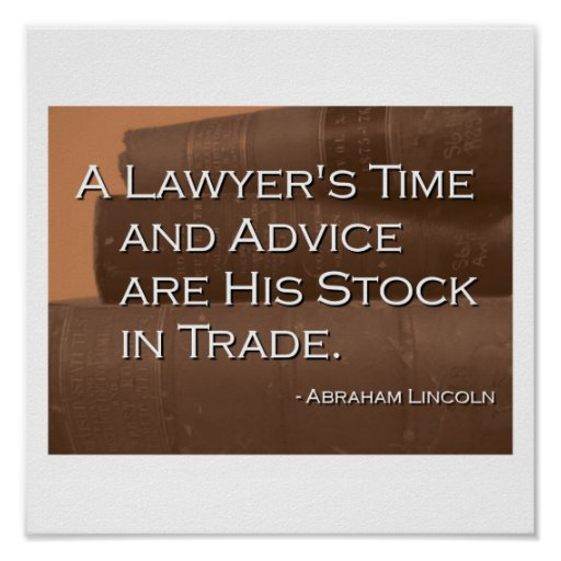A Lawyer's Time and Advice Poster