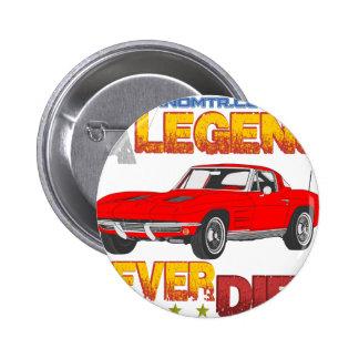 A_Legend_Never_Dies_(Vette S.R.) 2 Inch Round Button