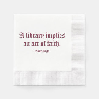A Library Implies an Act of Faith Disposable Napkin
