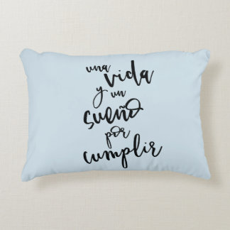 A life and a dream to fulfill - positive Phrase Decorative Pillow