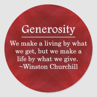 A Life of Generosity Stickers