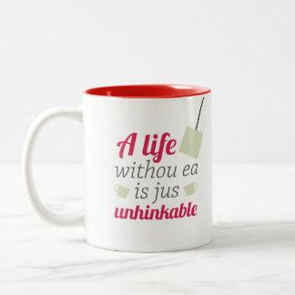 A life without ea Two-Tone coffee mug