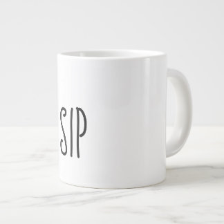 A LIL' SIP LARGE COFFEE MUG