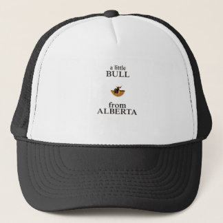 A Little Bull from Alberta Trucker Hat