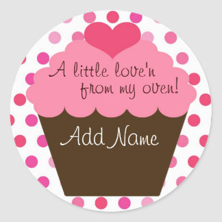 """A little love'n from my oven"" cupcake sticker"