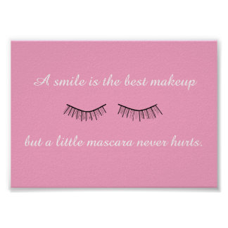 A Little Mascara Never Hurts Frameable Poster
