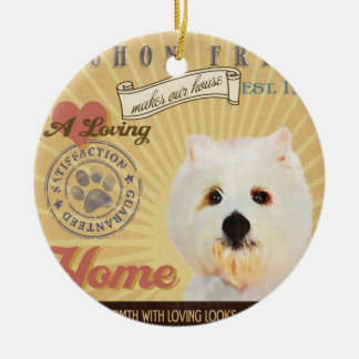 A Loving Bichon Frise Makes Our House Home Round Ceramic Ornament
