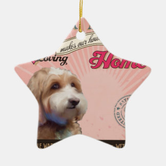 A Loving Cockapoo Makes Our House Home Ceramic Star Ornament
