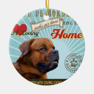 A Loving Dogue de Bordeaux Makes Our House Home Round Ceramic Ornament