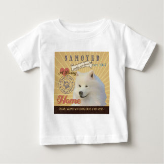 A Loving Samoyed Makes Our House Home Baby T-Shirt