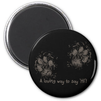 A loving way tons say 'Hi' 2 Inch Round Magnet