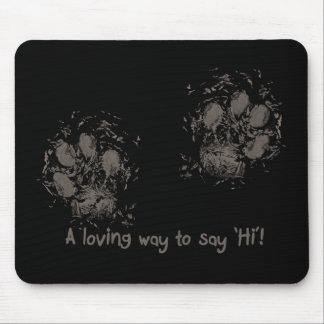 A loving way tons say 'Hi' Mouse Pad