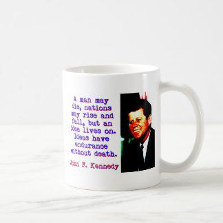 A Man May Die - John Kennedy Coffee Mug
