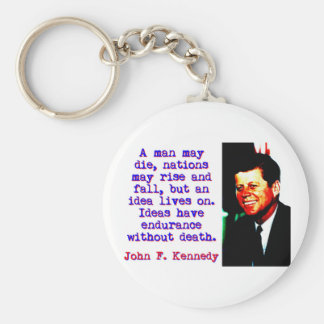 A Man May Die - John Kennedy Keychain