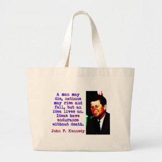 A Man May Die - John Kennedy Large Tote Bag