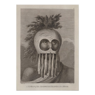 A Man of the Sandwich Islands  in a Mask - c. 1784 Poster