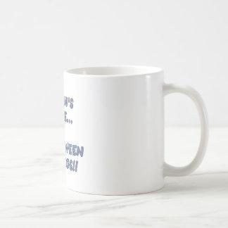 A Man's Place Is Between My Legs Coffee Mug