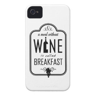 A Meal Without Wine is Called Breakfast iPhone 4 Cases