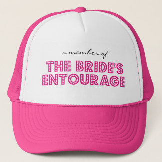 """A Member of The Bride's Entourage"" Trucker Cap"