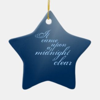 A Midnight Clear Christmas Ceramic Ornament