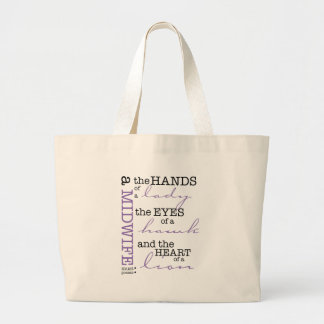 A midwife must possess .... large tote bag