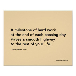 A milestone of hard work - poetry poster