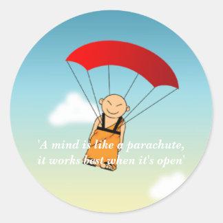 'A mind is like a parachute... Round Sticker