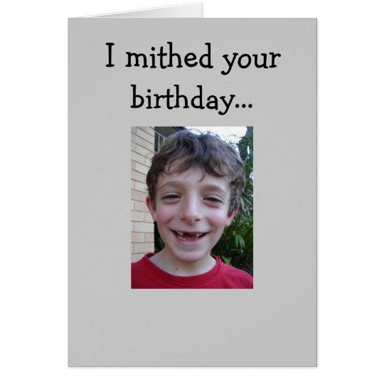 A Missed Birthday Card