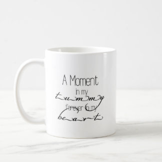 A moment in my tummy BABY MUG